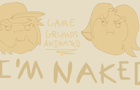 Game Grumps-I'm Naked! by ThePropellerMunki