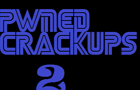 Pwned Crackups 2
