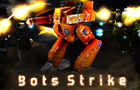Bots Strike by captainpower