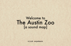 The Austin Zoo Sound Map by pzimmerman