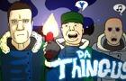 Da Thingus