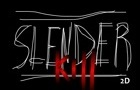 Slender 2D: Kill Slender! by Lenke