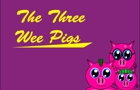 The Three Wee Pigs by SmileyFaceSyndicate