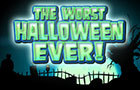 Worst Halloween EVER!