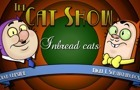 The Cat Show -inbred Cats by BOBETCH