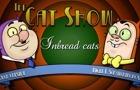 The Cat Show -inbred Cats