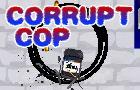 Corrupt Cop