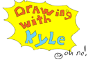 drawing with kyle