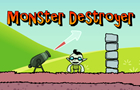 Monster Destroyer by DreamerStudios