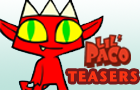 Lil' Paco Teasers by BatOuttaHellStudios
