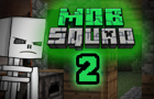 Mob Squad: Episode 2 by Appsro