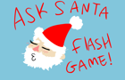 Ask Santa Flash Game by SlobberyPenguin