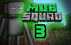 Mob Squad: Episode 3 by Appsro