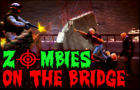 Zombies On The Bridge by gangofgamers