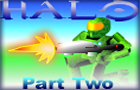 HALO part Two