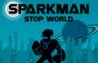 Sparkman: Stop World by gamezhero