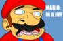 Mario: In a Jiff