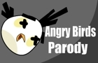 Angry birds parody by deryan