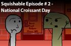 Sq.E#2: Croissant Day