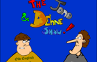 The Jono &amp; Dehne Show #2 by spratcliffe
