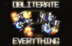 Obliterate Everything 2 by cwwallis