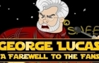 George Lucas' Farewell