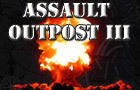  ! Assault Outpost 3 ! by mep630