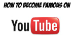 How To Become Famous Yt