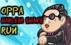 Oppa Harlem Shake Run