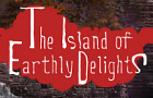 Isle of Earthly Delights