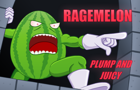 Ragemelon Plump and Juicy by Sexual-Lobster