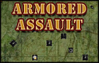 ! Armored Assault !