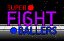 Super Fight Ballers