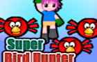 Super Bird Hunter by AnimeSonic