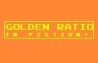 Golden Ratio In Fiction!