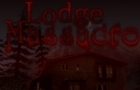 Lodge Massacre by gameshed