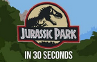 Jurassic Park in 30 Sec. by Nicholas-Deary
