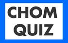 Chom Quiz