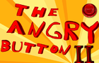The Angry Button II