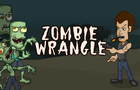 Zombie Wrangle by playberrygames