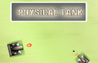Physical Tank by ptfgame