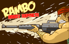 Rambo Robot Mayhem by thegames8
