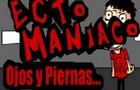Ecto Maniaco - Ep 1