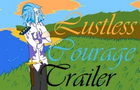 Lustless Courage-trailer-