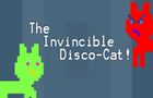 The Invincible Disco-Cat!