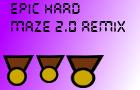 Epic Hard Maze 2.0 Remix