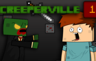 Creeperville Episode 1
