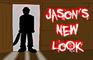 Jason's New Look