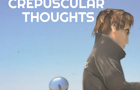 Crepuscular Thoughts - Tr