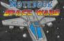 Notebook Space Wars